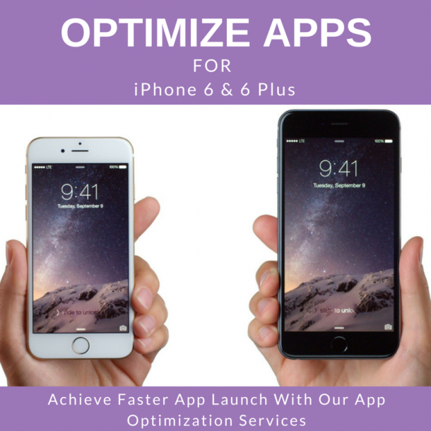 Optimize iOS App for iPhone 6 and 6 Plus