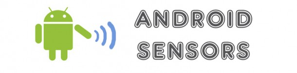 Android Smartphone Sensors