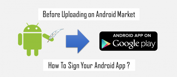 Signing for Android Application