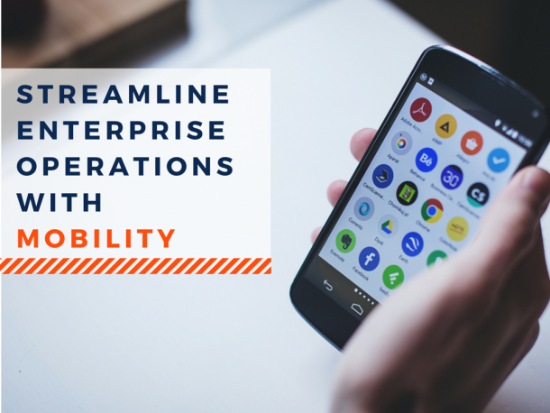 streamline enterprise operations