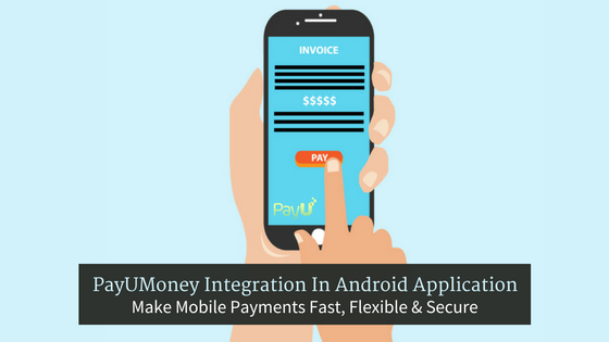PayUMoney Integration In Android Application