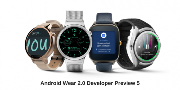 Final Version OF Developer Preview Got Released OF Android Wear 2.0