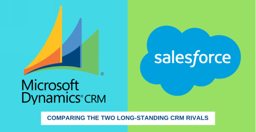 Microsoft Dynamics CRM vs Salesforce – A Comparative Guide