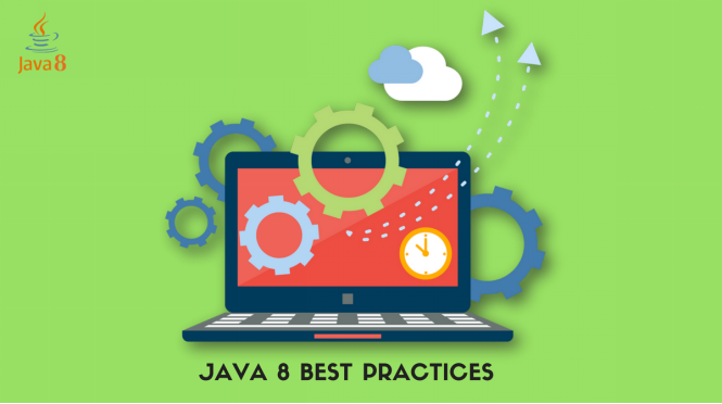 Java 8 Best Practices - App Modernization