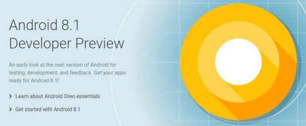 Android 8.1 Developer Preview Is Now Available