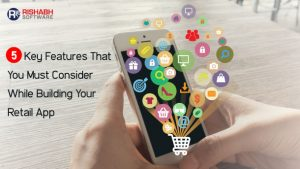 things-to-consider-when-developing-retail-mobile-apps