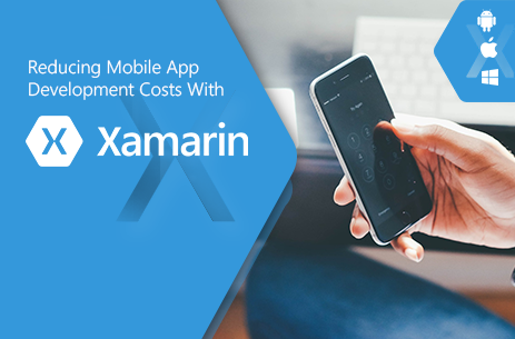 App Development Cost Reduction Using Xamarin