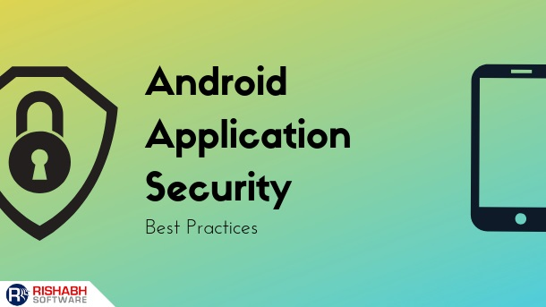 Android App Security Best Practices