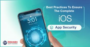 Best-Practices-To-Ensure-The-Complete-iOS-App-Security