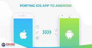 Porting-iOS-App-To-Android