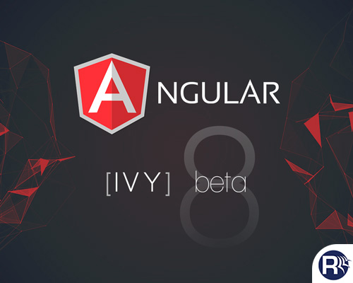 Ivy Preview in Angular 8.0