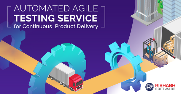 Delivering-Automated-Agile-Testing-Services-for-Continuous-Product-Delivery