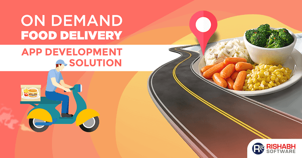 On-Demad Food Delivery App Development Solution
