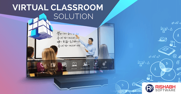 Virtual-Classroom-Solutions-by-Rishabh-Software