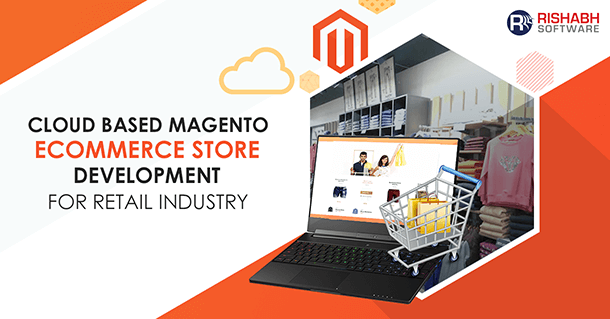 Cloud Based eCommerce Store Development Solution