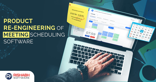 Product Re-Engineering Of Global Meeting Scheduling Software