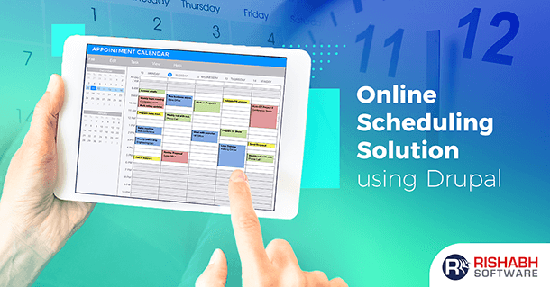 Online Appointment Scheduling Solution Using Drupal