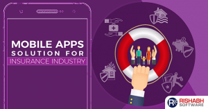 Mobile Apps Solution For Insurance Industry