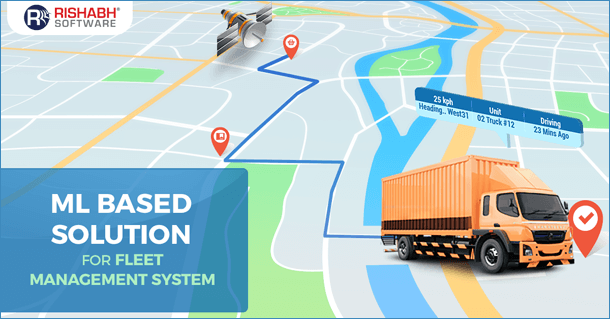 ML-Based Solution for Fleet Management System