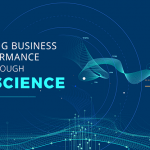 Business Performance Optimization Through Data Science