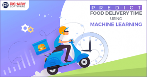 Predict Food Delivery Time Using Machine Learning